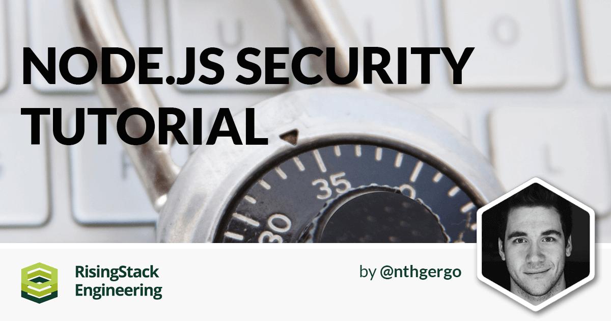 Node Hero - Node.js Security Tutorial